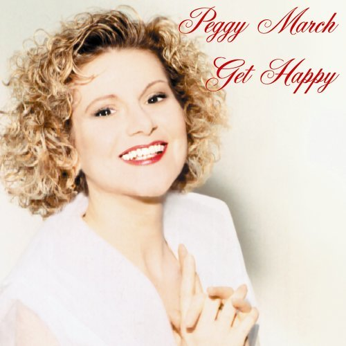 Get Happy by Peggy March (2005-02-01)