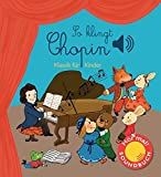 So klingt Chopin: Klassik für Kinder (Soundbuch) (Soundbücher)