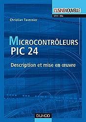 Les microcontrôleurs PIC 24 : Description et mise en oeuvre (EEA)