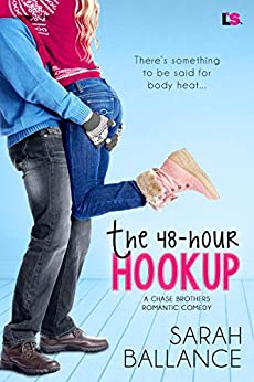 The 48-Hour Hookup (Chase Brothers) by [Ballance, Sarah]