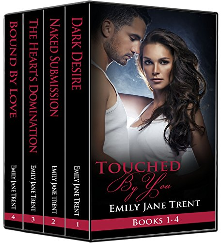 Touched By You: Books 1-4 by [Trent, Emily Jane]