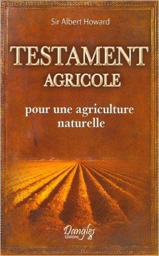 Testament agricole - pour une agriculture naturelle de Sir Howard Albert ( 24 juin 2010 )