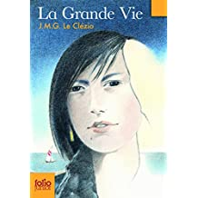 La grande vie/Peuple du ciel (Folio Junior)