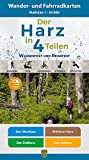 Der Harz in 4 Teilen: Wasserfestes und Reißfestes Wander- und Fahrradkarten-Set: Der Oberharz • Mittlerer Harz • Der Südharz • Der Ostharz