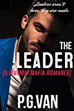 #7: The Leader: A Mumbai Mafia Romance