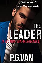 The Leader: A Passionate Love Story (Set In India)