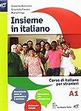 Insieme in italiano. Vol. A1-A2. Per le Scuole superiori. Con CD-ROM. Con e-book. Con espansione online