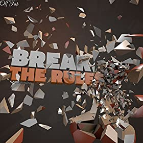 Off Tap-Break The Rules
