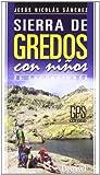 Sierra de gredos con niños - 25 excursiones (Guias De Excursionismo)
