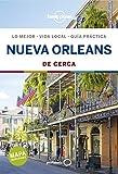 Nueva Orleans De cerca 1 (Guías De cerca Lonely Planet)