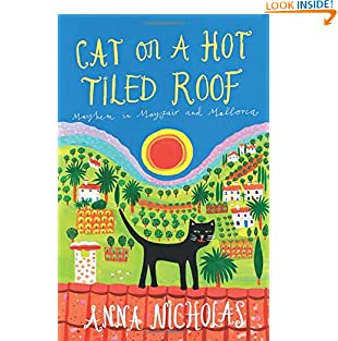Cat on a Hot Tiled Roof: Mayhem in Mayfair and Mallorca (Paperback)