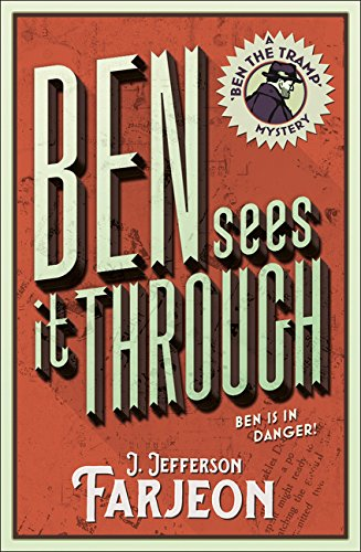 Ben Sees It Through (Ben the Tramp)