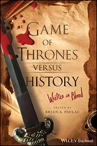 Game of Thrones versus History: Written in Blood (English Edition ...