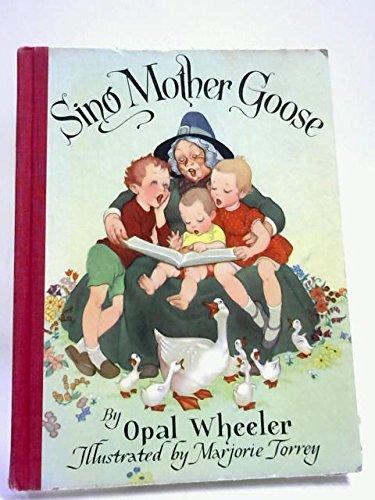 Sing Mother Goose