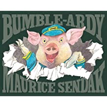 Bumble-Ardy by Maurice Sendak (2011-09-29)