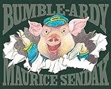 Bumble-Ardy by Maurice Sendak (2011-09-29)
