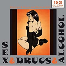 Sex & Drugs & Alcohol: 200 Nasty Tracks from the Dirty Side of R&B and R&R