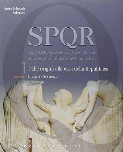 SPQR. Per i Licei. Con e-book. Con espansione online: 1