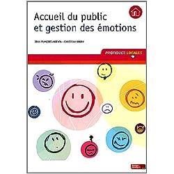 Accueil du public et gestion des émotions