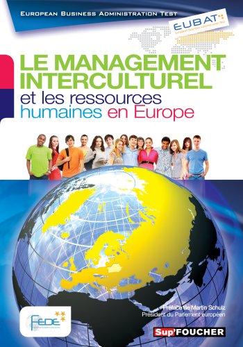 EUBAT Le management interculturel et les ressources humaines en Europe par FEDE