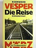 Die Reise. Romanessay