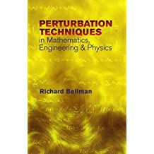 Peturbation Techniques in Mathematics, Engineering & Physics (Dover Books on Physics)