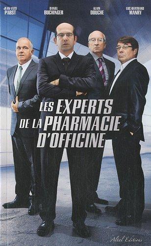 Les experts de la pharmacie d'officine