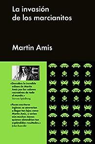 La invasión de los marcianitos par Martin Amis