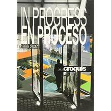 In progress 1999-2002 vol. 96-97, 106-107. Ediz. inglese e spagnola: El Croquis 96/97+106/107