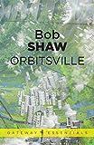 Orbitsville: Orbitsville Book 1
