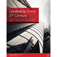 """What is a """"Modern Leader?"""" (Leadership in the 21st Century) (English Edition)"""