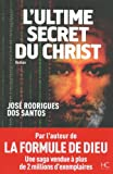l ultime secret du christ