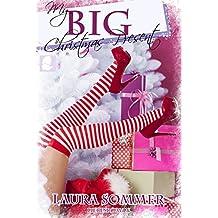 My BIG Christmas Present (Liebesroman): Kurzgeschichte