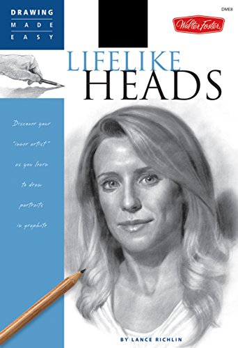 Lifelike Heads: Discover Your Inner Artist as You Learn to Draw Portraits in Graphite (Drawing Made Easy) Graphit-dvd