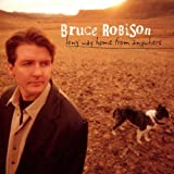 Songtexte von Bruce Robison - Long Way Home From Anywhere