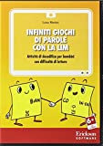 Infiniti giochi di parole con la LIM. Attività di decodifica per bambini con difficoltà di lettura. CD-ROM