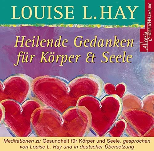 Heilende Gedanken für Körper und Seele: Meditationen zu Gesundheit für Körper und Seele: 1 CD - Gesundheit-recht
