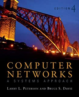 Computer Networks ISE: A Systems Approach (The Morgan Kaufmann Series in Networking) by [Peterson, Larry L., Davie, Bruce S.]