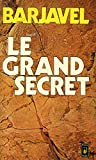 le grand secret barjavel r?f 28688