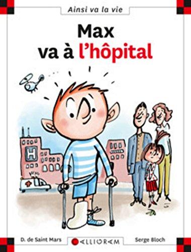 Max va à l'hôpital