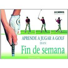 Aprende a jugar a golf en un fin de semana (Deportes)