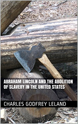 abraham-lincoln-and-the-abolition-of-slavery-in-the-united-states-english-edition
