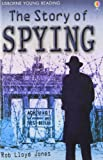 The Story of Spying (Young Reading (Series 3)) (Young Reading Series Three)