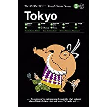 Tokyo: Monocle Travel Guide (Monocle Travel Guides, Band 3)