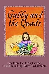 Gabby and the Quads by Tina Frisco (2014-12-08) Mass Market Paperback