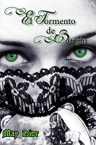 El tormento de Sorgin de [Dior, May]