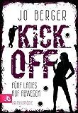 Kick Off - Fünf Ladies auf Abwegen: Krimikomödie