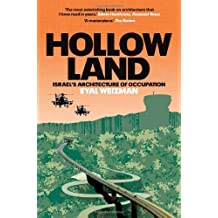 Hollow Land: Israel's Architecture of Occupation by Eyal Weizman (2012-08-07)