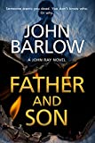 Father and Son (John Ray: Book 2) by John Barlow