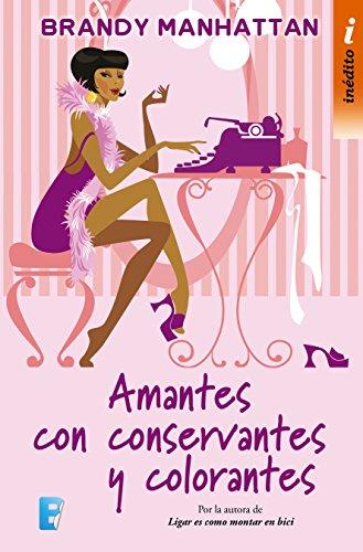 Amantes con conservantes y colorantes - Brandy Manhattan (Rom) 51bZEiaeuFL